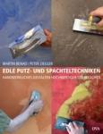 Edle Putz- und Spachteltechniken.