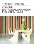 Colour. Die passenden Farben für jeden Raum.