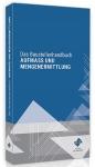 Baustellenhandbuch Aufmaß und Mengenermittlung.