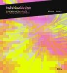 Individualdesign - Materialien und Techniken!
