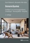 Innenräume - Handbuch zur Innenraumgestaltung!