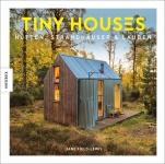 Winzige Häuser - Tiny Houses.