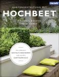 Gartengestaltung mit Hochbeet
