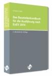 Das Baustellenhandbuch für die Ausführung nach EnEV 2014/2016.