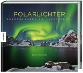 Polarlichter. Sonnenzauber am Nachthimmel