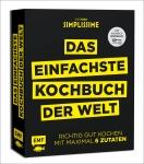 Simplissime - Das einfachste Kochbuch der Welt.