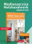 Katalog Medienservice Holzhandwerk. 2017/2018