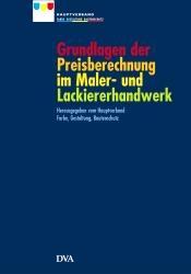 Grundlagen der Preisberechnung im Maler- und Lackiererhandwerk.