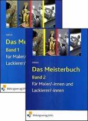 Das Meisterbuch für MalerInnen und LackiererInnen.