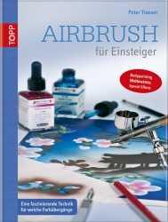 Airbrush für Einsteiger.