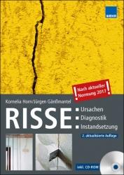 Risse: Ursachen – Diagnostik – Instandsetzung
