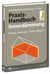 Praxis-Handbuch Innendämmung
