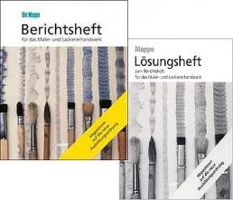 Berichtsheft für das Maler- und Lackiererhandwerk - Kombi-Paket mit Lösungsheft
