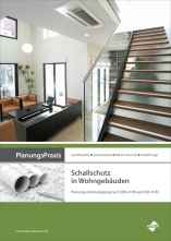 PlanungsPraxis Schallschutz in Wohngebäuden.