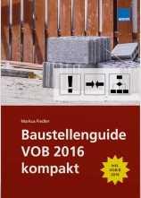 Baustellenguide VOB 2016 kompakt.