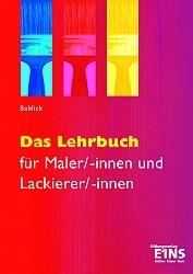 Lehrbuch für MalerInnen und LackiererInnen.