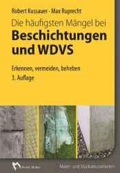 Die häufigsten Mängel bei Beschichtungen und WDVS.