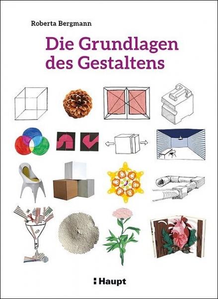 Die Grundlagen des Gestaltens.