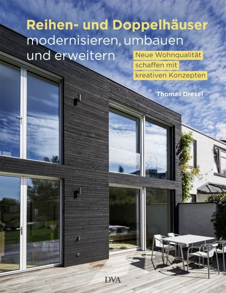 Reihen- und Doppelhäuser modernisieren, umbauen und erweitern.