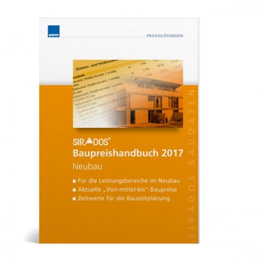 SIRADOS. Baupreishandbuch Neubau 2017